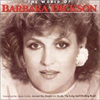 The World of Barbara Dickson by Barbara Dickson