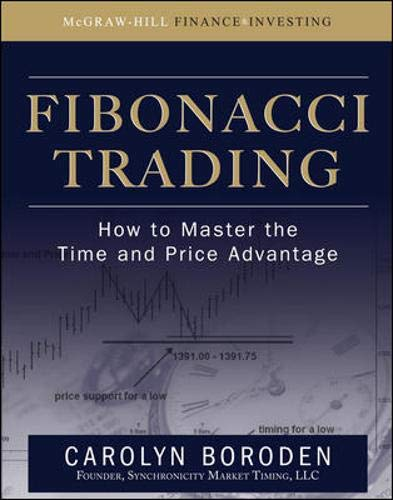 Download Fibonacci Trading: How to Master the Time and Price Advantage 007149815X