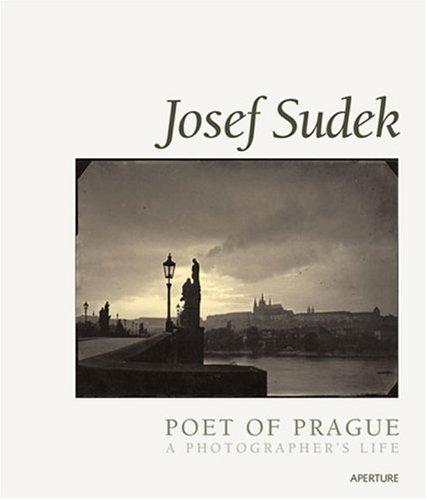 Josef Sudek: Poet of Prague : A Photographer's Lifeの詳細を見る