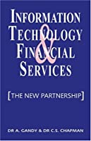 Information Technology & Financial Services: The New Partnership