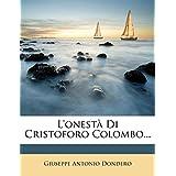 L'Onest Di Cristoforo Colombo...