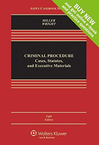 Download Criminal Procedures: Cases, Statutes, and Executive Materials (Aspen Casebook) 1454858664