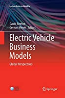 Electric Vehicle Business Models: Global Perspectives (Lecture Notes in Mobility)