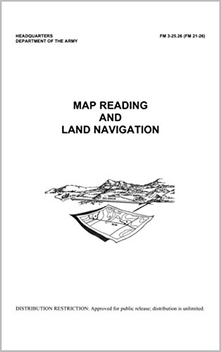 Download FM 3-25.26 Map Reading and Land Navigation (English Edition) B06XX4CTJ7