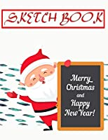 Sketch Book For Markers Christmas Gift Bringer: Sketch Paper Pad Ideal For Drawing And School Supplies  | Big - Belongs # Belongs ~ Size 8.5 X 11 Large 110 Page Quality Prints Special Gift.