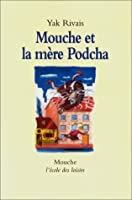Mouche et la mere podcha