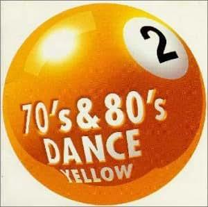 "70′s&80′sDANCE Vol.2 ""Yellow"""