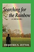 Searching for the Rainbow: A Memoir