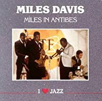 Miles In Antibes by Miles Davis (2011-09-27)