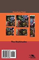 The Multitudes / Bishomaaraan: Novel