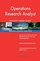 Operations Research Analyst Red-Hot Career Guide; 2516 Real Interview Questions