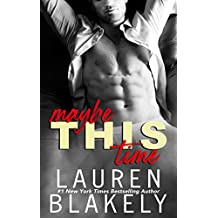 Maybe This Time: A One Time Only novella