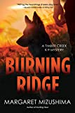 Burning Ridge: A Timber Creek K-9 Mystery