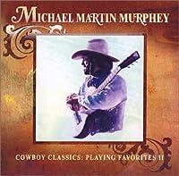 Cowboy Classics: Playing Favorites 2