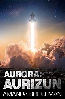Aurora: Aurizun (Aurora 7) by [Bridgeman, Amanda]
