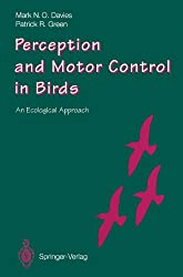 Perception and Motor Control in Birds: An Ecological Approach