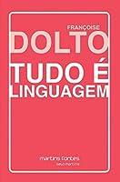 Tudo É Linguagem