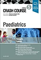 Crash Course Paediatrics, 5e