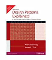 Design Patterns Explained : A New Perspective on Object-Oriented Design - 2nd edition [並行輸入品]