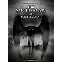 The Mothman of Point Pleasant