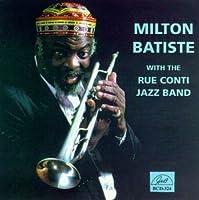 Milton Batiste & Rue Conti Jaz