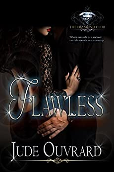 Flawless (The Diamond Club Book 0) by [Ouvrard, Jude, Club, Diamond]