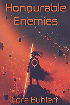 Honourable Enemies (In Love and War Book 14) by [Buhlert, Cora]