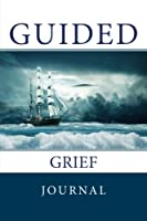 Guided Grief Journal and Adult Coloring Book