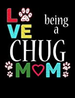 Love Being a Chug Mom: 2020 Chug Planner for Organizing Your Life