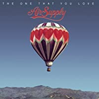 One That You Love by Air Supply (2009-08-05)