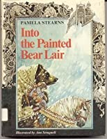 Into the Painted Bear Lair