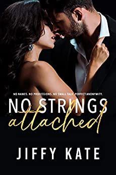 No Strings Attached by [Kate, Jiffy]