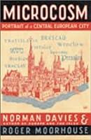 Microcosm: A Portrait of a Central European City