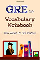 GRE Vocabulary Notebook: 4615 Words for Self-Practice