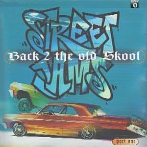 Back 2 The Old Skool: Vol. 1