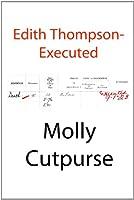 Edith Thompson-Executed