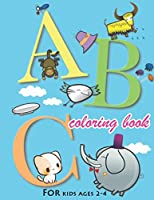 ABC coloring book: Alphabet coloring book for kids ages 2-4. Fun with Colors and Animals! ABC Letters Large One Sided Patterns