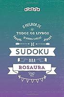 O melhor livro de quebra-cabeças de Sudoku para Rosaura