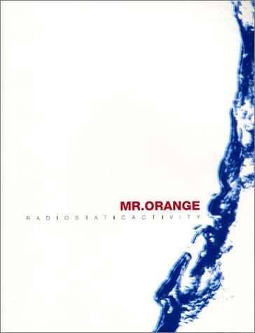 バンドスコア Mr.Orange/RADIOSTATICACTIVITY