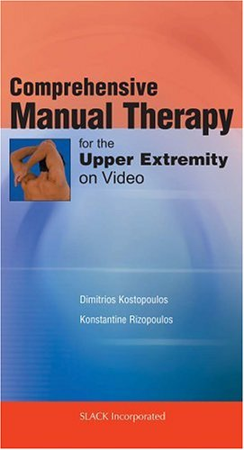 Comprehensive Manual Therapy For The Upper Extremity [VHS]