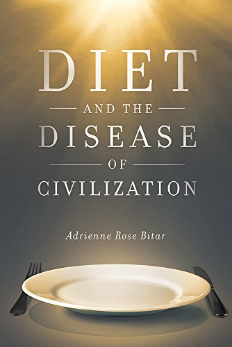 Diet and the Disease of Civilization (English Edition)