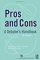 Pros and Cons (Pros and Cons: A Debaters Handbook)