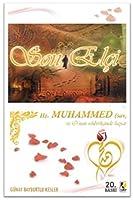 Son Elci Hz. Muhammed (sav) - O'nun Rehberliginde Hayat