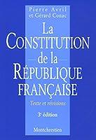 La constitution de la république française