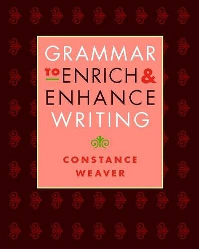 Download Grammar to Enrich and Enhance Writing 0325007586