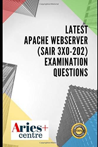 Latest Apache Webserver (Sair 3X0-202) Examination Questions