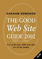 The Good Web Site Guide 2002