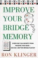 Improve Your Bridge Memory (Master Bridge Series)