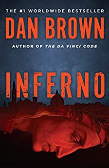 [Brown, Dan]のInferno: A Novel (Robert Langdon Book 4) (English Edition)