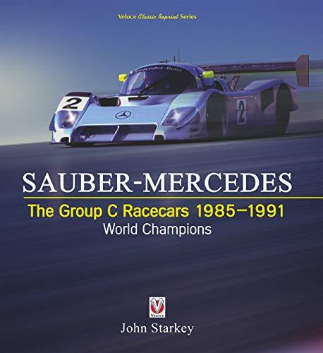 Sauber-Mercedes:The Group C R...